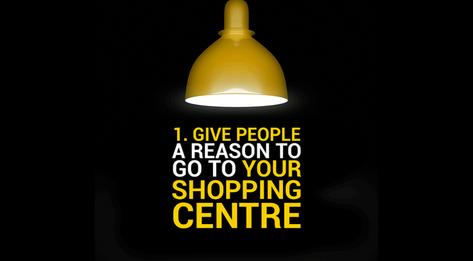 Give-People-A-Reason, adsynergy, its what we do, advertising agency, marketing agency, design agency, media agency, leamington spa, ad agency, midlands, blog, give people a reason, shopping centre, marketing tips
